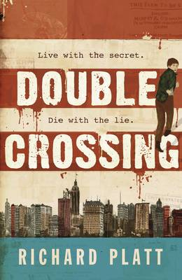Double Crossing by Richard Platt