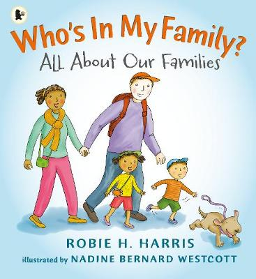 Who's in My Family? All About Our Families by Robie H. Harris