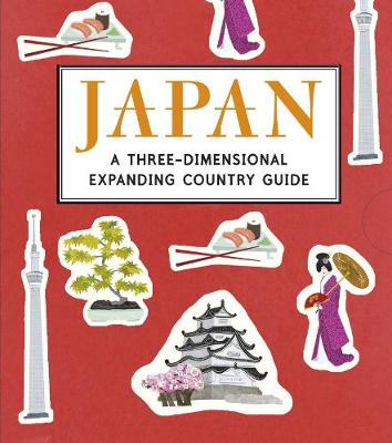Japan A Three-Dimensional Expanding Country Guide by Anne Smith