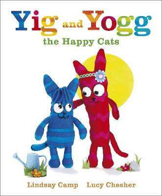 Yig and Yogg the Happy Cats by Lindsay Camp