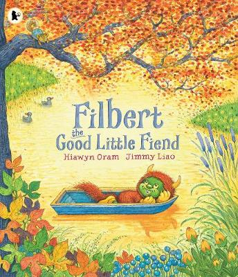 Filbert, the Good Little Fiend by Hiawyn Oram