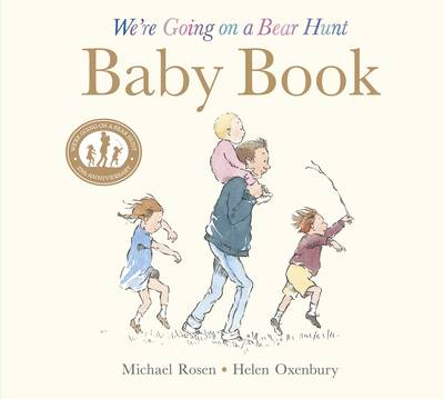 We're Going on a Bear Hunt: Baby Book: My First Year by Michael Rosen