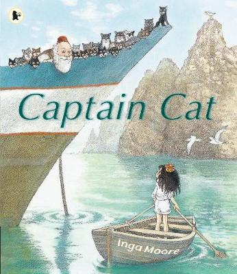 Captain Cat by Inga Moore