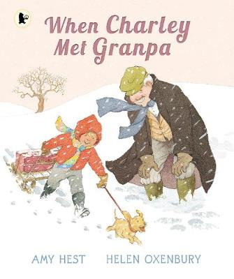 When Charley Met Granpa by Amy Hest