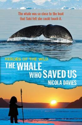 The Whale Who Saved Us by Nicola Davies