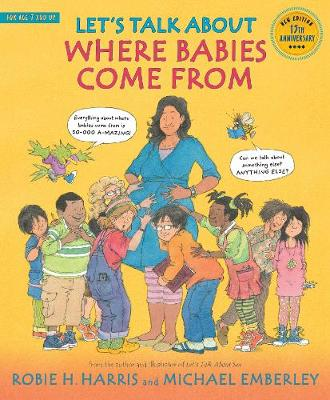 Let's Talk About Where Babies Come from A Book About Eggs, Sperm, Birth, Babies, and Families by Robie H. Harris