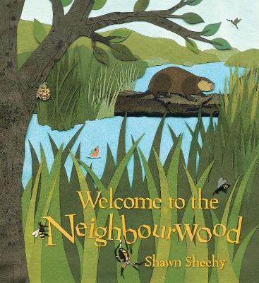Welcome to the Neighbourwood by Shawn Sheehy