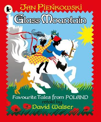 The Glass Mountain Tales from Poland by David Walser, Jan Pienkowski