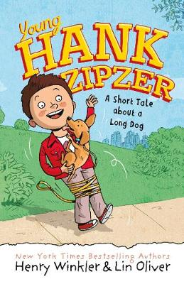 Young Hank Zipzer 2: A Short Tale about a Long Dog by Henry Winkler, Lin Oliver