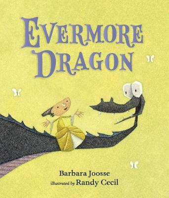 Evermore Dragon by Barbara Joosse