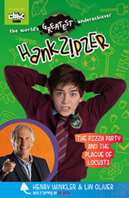 Hank Zipzer: The Pizza Party and the Plague of Locusts by Theo Baker, Henry Winkler