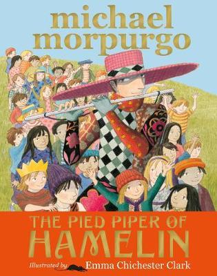 The Pied Piper of Hamelin by Michael, O. B. E. Morpurgo