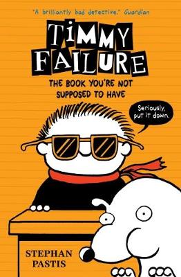 The Book You're Not Supposed to Have by Stephan Pastis