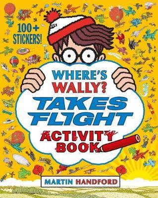 Where's Wally? Takes Flight Activity Book by Martin Handford