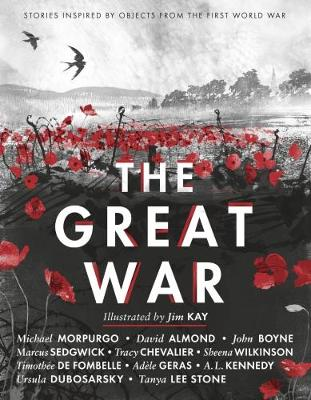 The Great War: Stories Inspired by Objects from the First World War by Various Authors