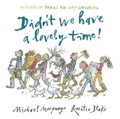 Didn't We Have a Lovely Time! by Michael Morpurgo