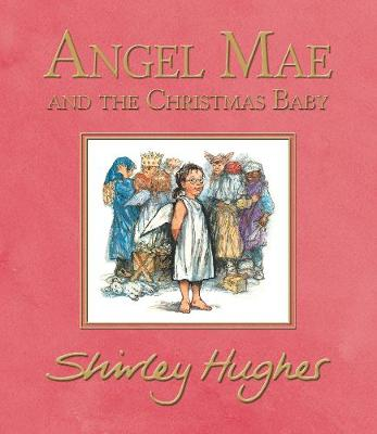 Angel Mae and the Christmas Baby by