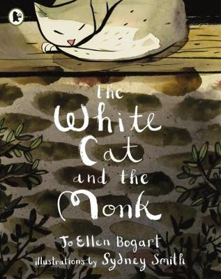 The White Cat and the Monk A Retelling of the Poem 'Pangur Ban' by Jo Ellen Bogart