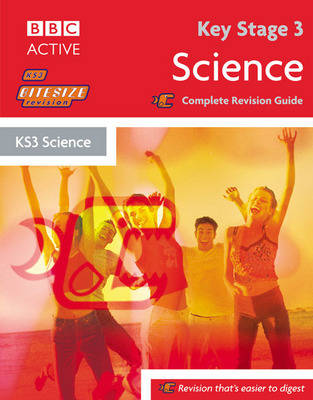 Key Stage 3 Bitesize Revision Science Book Complete Revision Guide by Steven Goldsmith