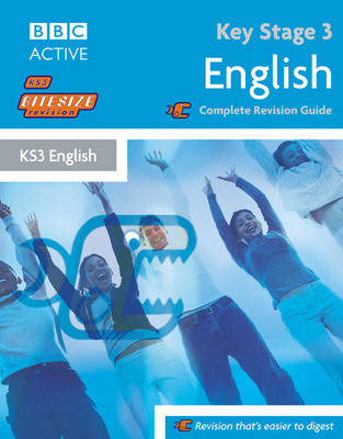 Key Stage 3 Bitesize Revision English Book Complete Revision Guide by Steve Eddy