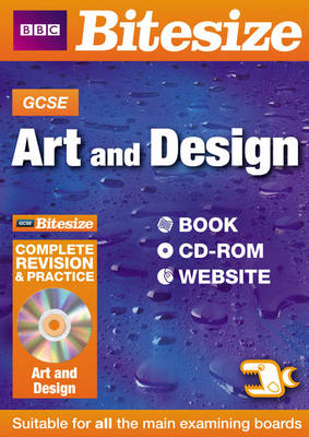 GCSE Bitesize Art & Design Complete Revision and Practice by Keith Winser