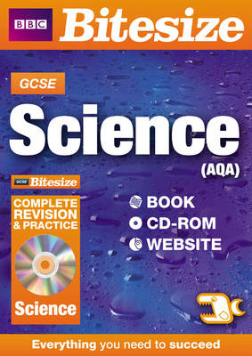 GCSE Bitesize Science AQA Complete Revision and Practice by Nigel Saunders