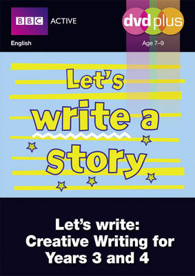 Let's Write a Story Y3/4 DVD Plus Pack by Judith Puddick