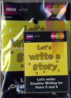 Let's Write a Story Y5/6 DVD Plus Pack by Judith Puddick