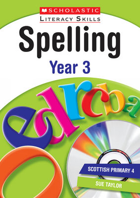 Spelling Year 3 by Sue Taylor