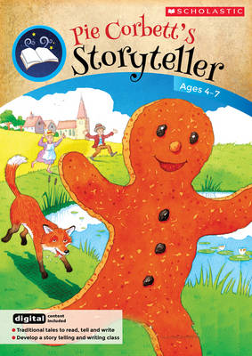 The Storyteller - Teacher's Resource Book Teacher's Book Ages 4- 7 Traditional Tales to Read, Tell and Write by Pie Corbett