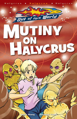 Mutiny on Halycrus by Keira Wong