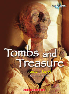 Tombs and Treasure by Laura Layton Strom