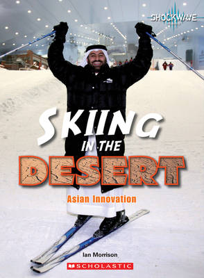 Skiing in the Desert by Ian Morrison