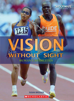 Vision without Sight by Susan Brocker