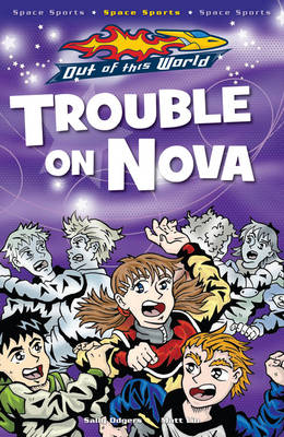 Trouble on Nova by Sally Odgers