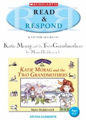 Katie Morag and the Two Grandmothers Teacher Resource by Sylvia Clements