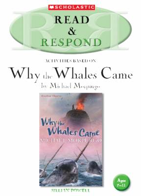 Why the Whales Came Teacher Resource by Jillian Powell