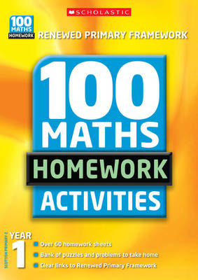 100 Maths Homework Activities Year 1 by Ann Montague-Smith, Richard Cooper