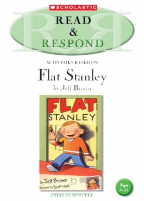 Flat Stanley Teacher Resource by Gillian Howell