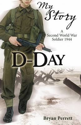 D-day A Second World War Soldier, 1944 by Bryan Perrett