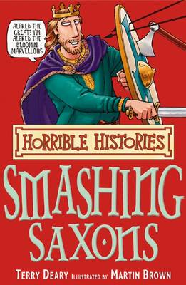 The Smashing Saxons by Terry Deary