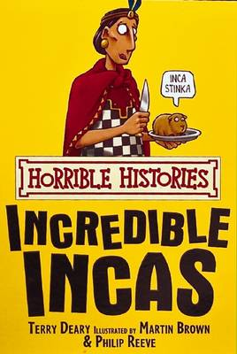 The Incredible Incas by Terry Deary