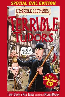 Terrible Tudors Special Evil Edition with Savage by Terry Deary, Neil Tonge