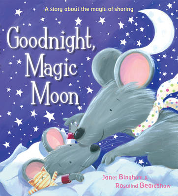 Goodnight, Magic Moon by Janet Bingham