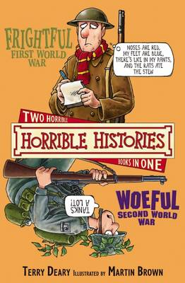 Frightful First World War AND Woeful Second World War by Terry Deary