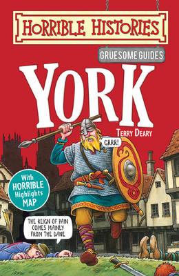 Gruesome Guides: York by Terry Deary