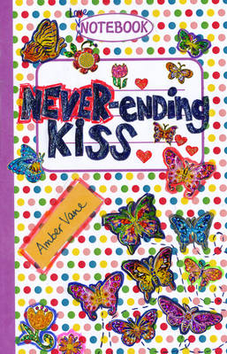 The Never-ending Kiss by Amber Vane