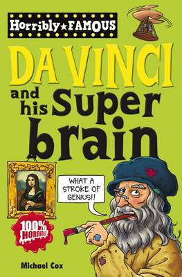 Da Vinci and His Super-brain by Michael Cox