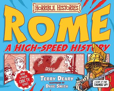 Rome - A High-speed History by Terry Deary