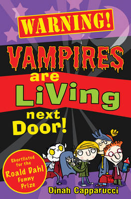Vampires are Living Next Door! by Dinah Capparucci